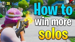 HOW TO WIN MORE SOLO GAMES IN FORTNITE! FORTNITE SOLO TIPS! TIPS FOR SOLO FORTNITE! FORTNITE TIPS!