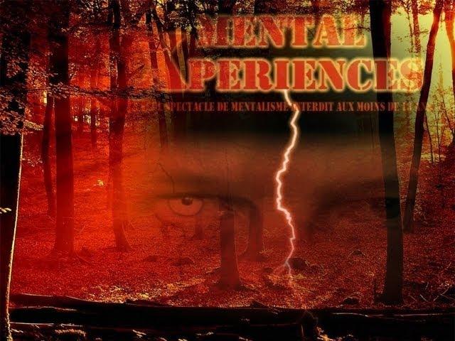 Mental Xperiences au théatre sur Paris depuis Septembre 2013 - magicien alternatif
