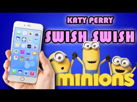 Katy Perry - Swish Swish (Minions Remix Ringtone) [Download Link In Description]