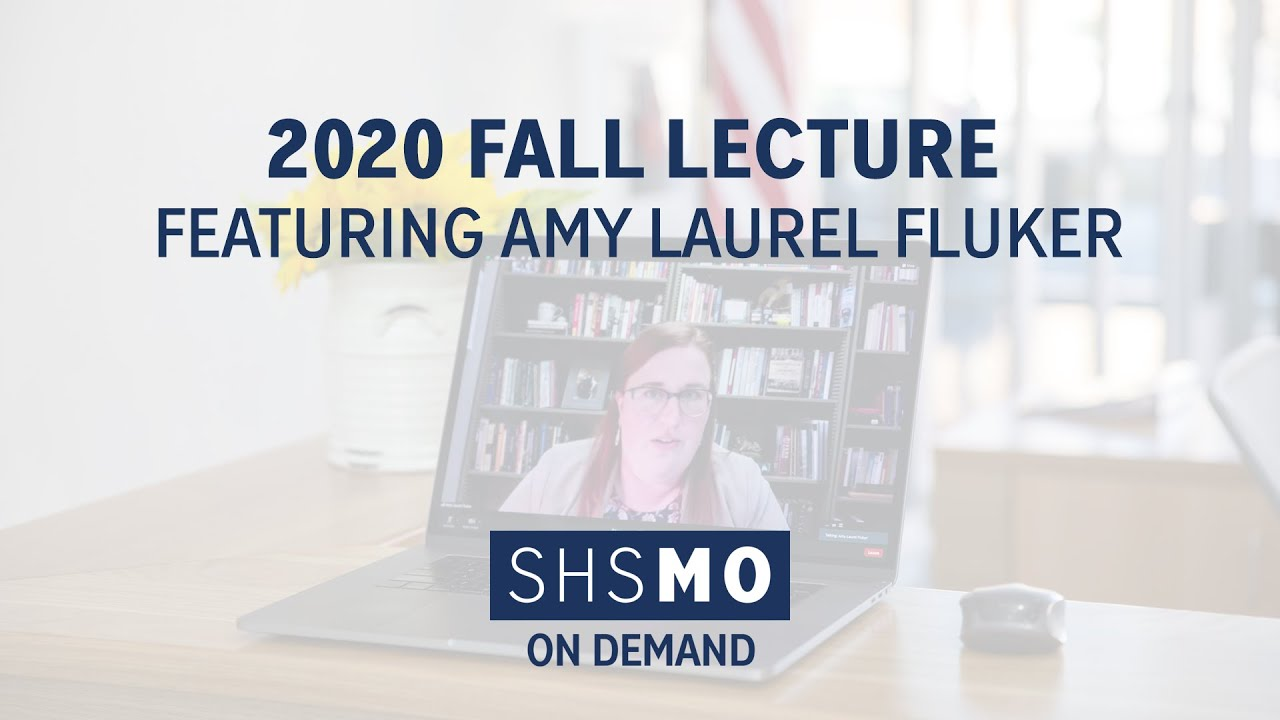 SHSMO 2020 Fall Lecture with Amy Laurel Fluker