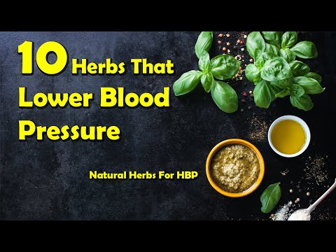 10 Herbs That Lower Blood Pressure Naturally | Best Natural Herbs For Blood Pressure