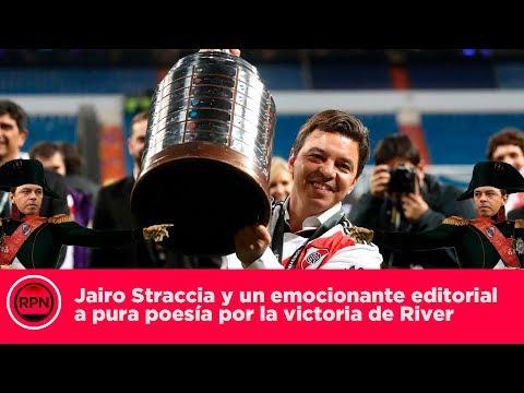 Jairo Straccia y un emocionante editorial a pura poesía por la victoria de River
