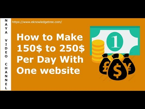 How to Make 150$ to 250$ Per Day With One Website