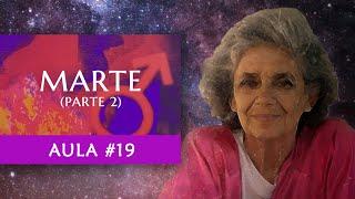 Aula #19 - Marte (Parte 2) - Maria Flávia de Monsaraz