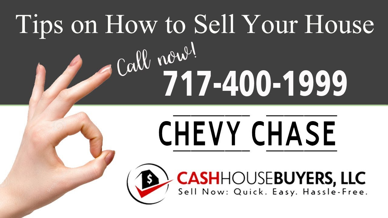 Tips Sell House Fast Chevy Chase Washington DC   Call 7174001999   We Buy Houses