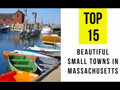 TOP 15. Most Beautiful Small Towns In Massachusetts