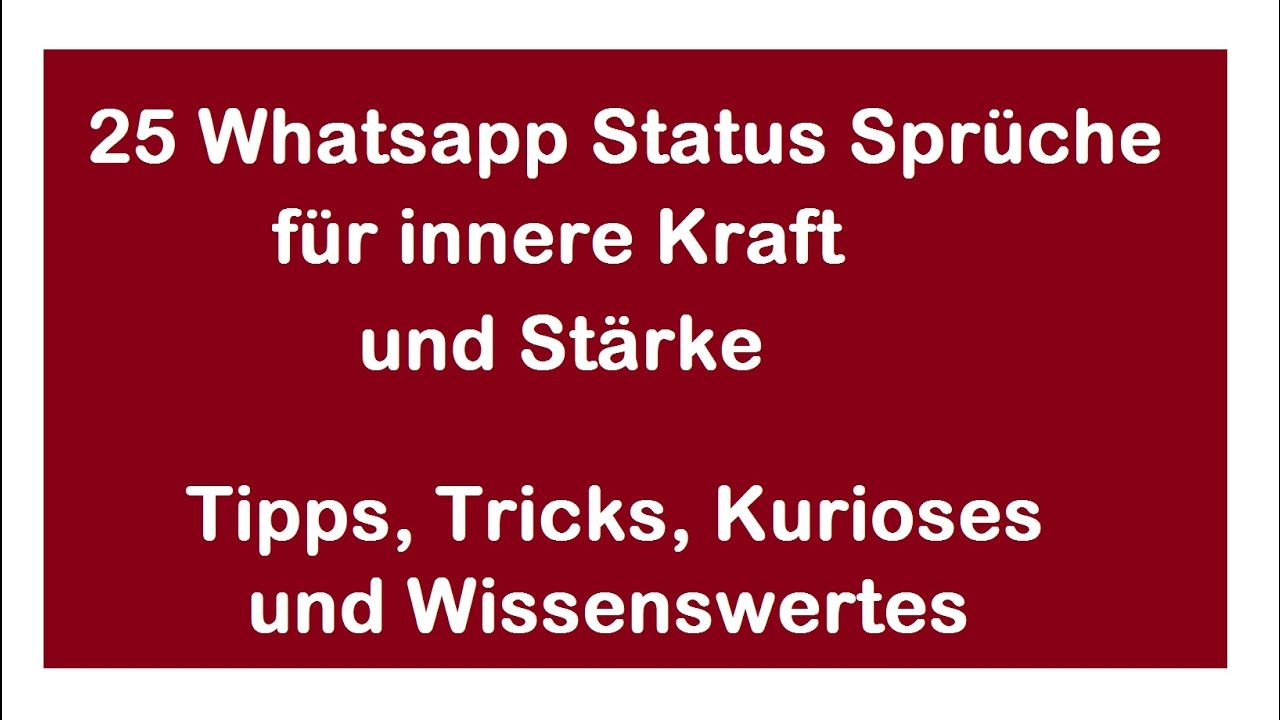25 whatsapp status spr che zum nachdenken sowie f r innere kraft teil 2 youtube. Black Bedroom Furniture Sets. Home Design Ideas