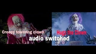 Hugs The Clown and Creepy Towering Clown's audio switched