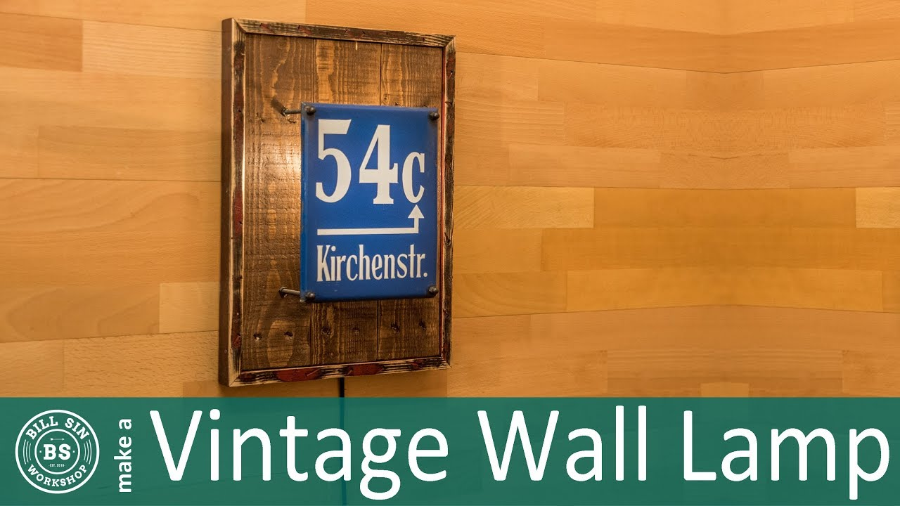 How to make vintage Wall Lamp | Build a vintage wall lamp ...