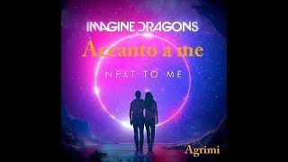 Baixar Imagine dragons - next to me  testo e traduzione ''ACCANTO A ME''