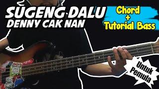 Download Bass Cover dan Chord Gitar Sugeng Dalu - Denny CakNan (Chord) untuk Pemula