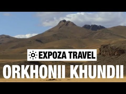 Orkhonii Khundii (Mongolia) Vacation Travel Video Guide