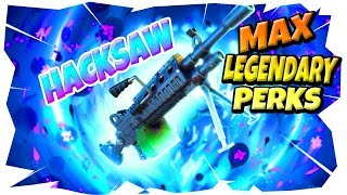 All Legendary Perks Hacksaw | 93K DPS | Fortnite Save The World