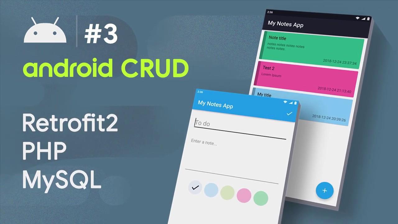 ANDROID ↔ MVP BASIC - #3 - Android CRUD Tutorial | • RETROFIT • PHP • MYSQL HD • MVP image