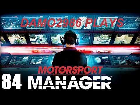 Let's Play Motorsport Manager - Part 84
