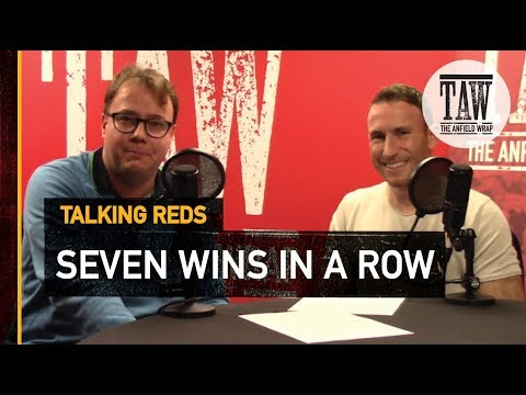 Seven Wins In A Row? Who Can Beat This Liverpool Team? | TALKING REDS