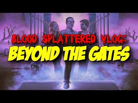 Beyond the Gates (2016) - Blood Splattered Vlog (Horror Movie Review)