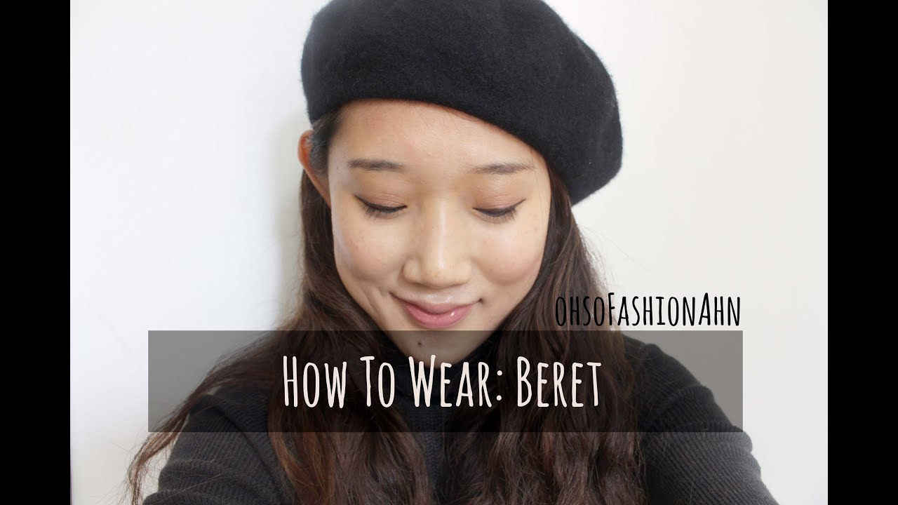 002309098e8ef How To Wear  Beret - YouTube