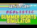 Fun Friday - Realistic Summer Sports Simulator