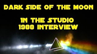 "Pink Floyd ""The Dark Side of the moon"" In the Studio interviews"