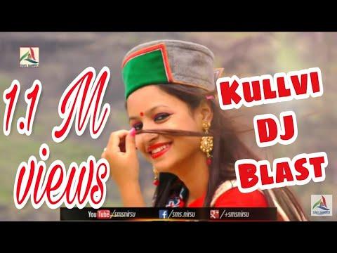 Kullvi DJ Blast Himachali Non Stop Songs (Part - 1) | Kushal Verma, Ranju | SMS NIRSU
