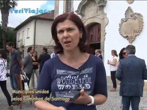 Municípios unidos pelos Caminhos de Santiago - Turiviajar.tv