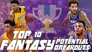 Top 10 fantasy basketball potential breakout players 2017/2018 season! sleeper picks!