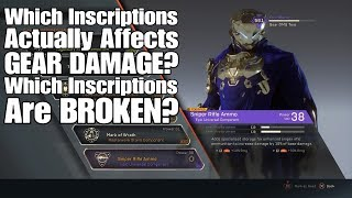 Anthem - Which Inscriptions Actually Affects GEAR DAMAGE?