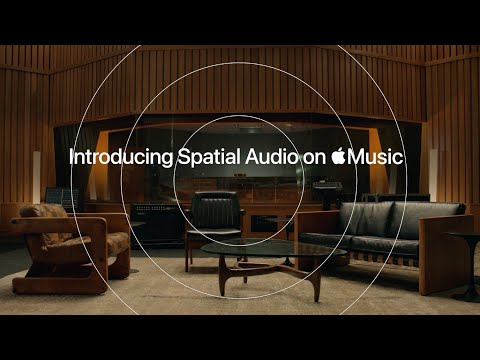 Introducing Spatial Audio | Apple Music