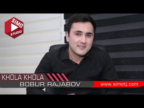 Бобур Рачабов - Хола Хола (2018) | Bobur Rajabov - Khola Khola (2018)