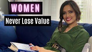 """Why Women Never Lose """"Value"""" (Imaginary Rules In Dating)"""