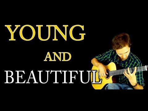 (Lana Del Rey) Young And Beautiful - Fingerstyle guitar (Acoustic cover) + TABS