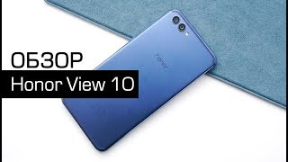 Обзор Honor View 10
