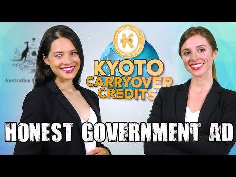Honest Government Ad | Kyoto Carryover Credits