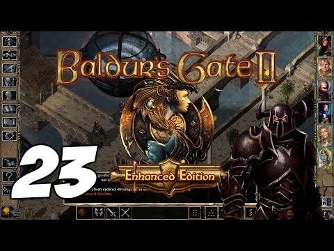 Baldur's Gate II: Enhanced Edition [Part 23] - Celestial Fury  