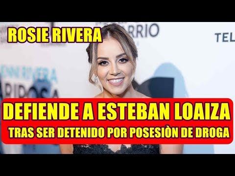 ROSIE RIVERA rompe el silencio y SALE en DEFENSA de ESTEBAN LOAIZA tras SER DE TENIDO
