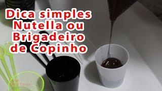Colocando Nutella ou Brigadeiro no Copinho [ Dica Simples] Belas Cores
