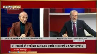 Hulki Cevizoğlu ile Ceviz Kabuğu- Prof. Dr. Yaşar Nuri Öztürk- 27 Şubat 2016