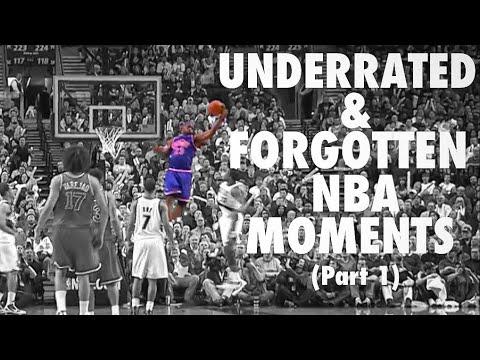 Underrated & Forgotten NBA Moments (Part 1)
