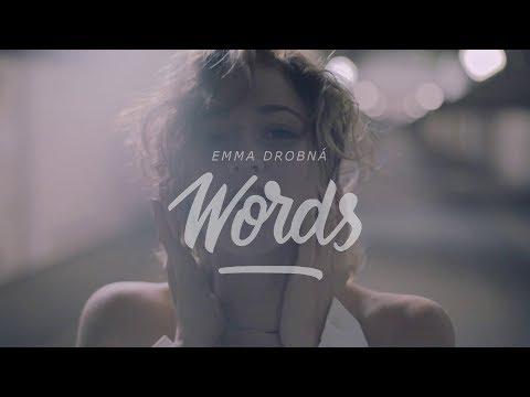 EMMA DROBNÁ - Words (Official Video)