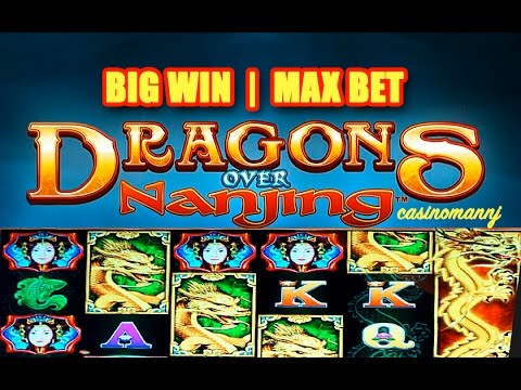 DRAGONS OVER NANJING  Slot - MAX BET - BIG WIN!! - Slot Machine Bonus