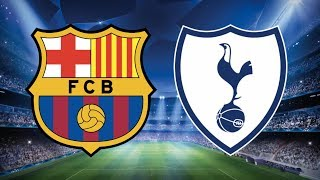 Barcelona vs Tottenham, Champions League, Group Stage 2018 - MATCH PREVIEW