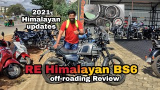 RE Himalayan BS6 Offroading review : New 2021 Himalayan updates and changes