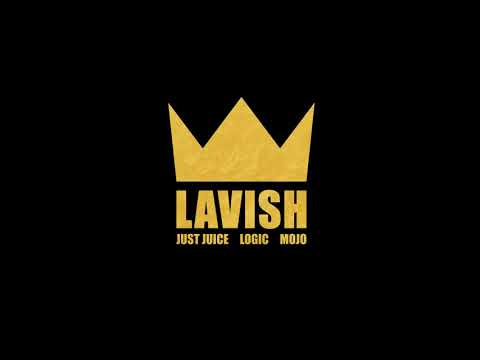 Just Juice - Lavish (feat. Logic & Mojo) + Lyrics