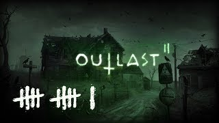 OUTLAST 2 (#11) : You really should treat your Messiah better!