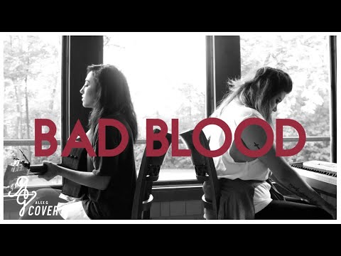 Taylor Swift by Bad Blood | Alex G & Laura Evelyn Cai Cover