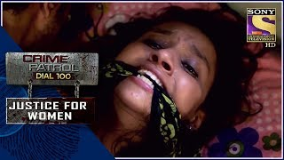 Download Crime Patrol | नज़र | Justice For Women Mp3 and Videos
