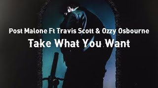 Post Malone • Take What You Want Ft Travis Scott & Ozzy Osbourne ❪Subtitulado Español❫