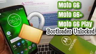 Moto G6/G6+/G6 Play Unlock Bootloader Easiest Way