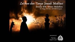 Video Latihan Dan Tanya Jawab Meditasi bersama Bhikkhu Uttamo Mahathera Audio download MP3, 3GP, MP4, WEBM, AVI, FLV November 2017